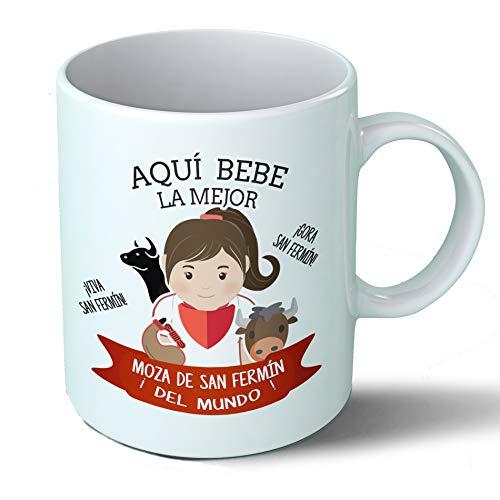Planetacase Taza Desayuno Aquí Bebe la Mejor moza de San Fermin del Mundo Regalo Pamplona Corredores Ceramica Taza café 330 mL