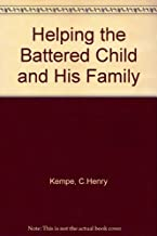 Helping the battered child and his family