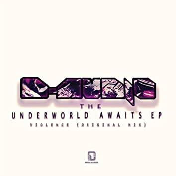Underworld Awaits E.P