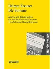 Die Bohème: Analyse und Dokumentation der intellektuellen Subkultur vom 19. Jahrhundert bis zur Gegenwart