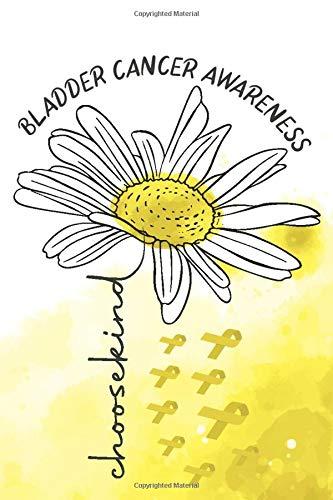 Bladder Cancer Awareness: Awareness Journal For Write Yourself, Motivational Notebook, Journal,...