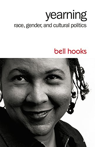 Yearning: Race, Gender, and Cultural Politics (English Edition)