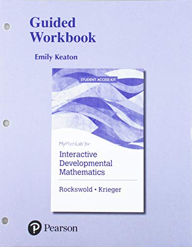 MyLab Math for Interactive Developmental Mathematics plus Guided Workbook -- 24 Month Access Card Package
