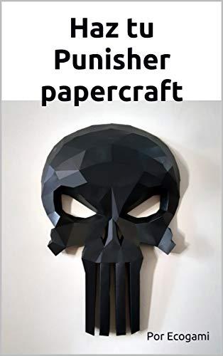 Haz tu Punisher de papel: Rompecabezas 3D | Escultura de papel | Plantilla papercraft