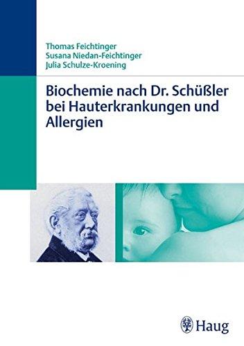 Feichtinger, Thomas:<br>Biochemie nach Dr. Schüßler bei Hauterkrankungen und Allergien  - jetzt bei Amazon bestellen
