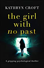 The Girl With No Past: A gripping psychological thriller
