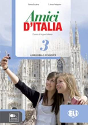 Amici dItalia. Libro studente. Con espansione online. Con CD Audio. Per la Scuola media: 3