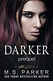 Darker: Prequel