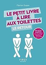 Le Petit Livre à lire aux toilettes... Le Retour de Florian GAZAN