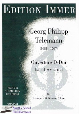 TELEMANN/Immer Georg Philipp Ouverture D-Dur Nr.2 (TWV 55:D7)