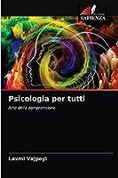 Psicologia per tutti: Arte della comprensione