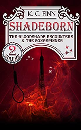 The Bloodshade Encounters & The Songspinner