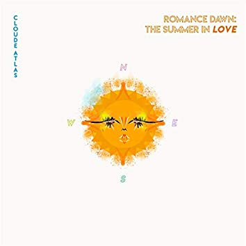 Romance Dawn: The Summer in Love