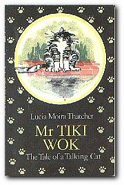 Mr Tiki Wok The Tale of a Talking Cat