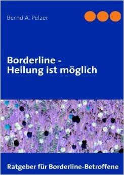 Borderline - Heilung ist möglich ( 27. April 2010 )