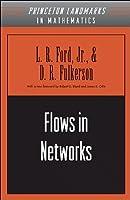 Flows in Networks (Princeton Landmarks in Mathematics)