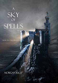 A Sky of Spells (Book #9 in the Sorcerer's Ring) by [Morgan Rice]