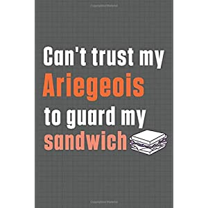 Can't trust my Ariegeois to guard my sandwich: For Ariegeois Dog Breed Fans 30
