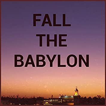 Fall the Babylon