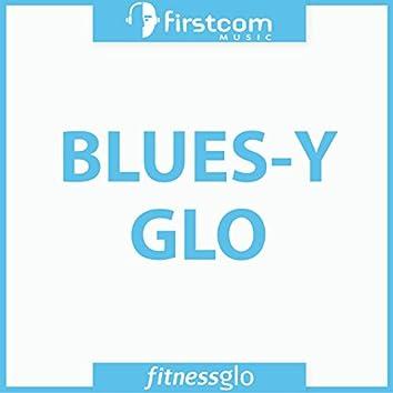 Blues-y Glo