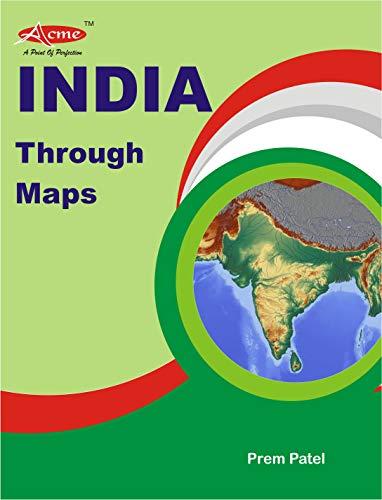 INDIA THROUGH MAPS: UPSC