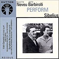 Sibelius: Violin Concerto in D Minor Op. 47 and Symphony No. 2 in D Major Op. 43 by Ginette Neveu (2002-09-10)