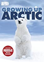 Growing Up Arctic [DVD] [Import]