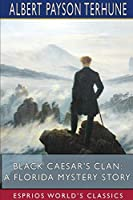 Black Caesar's Clan: A Florida Mystery Story (Esprios Classics)