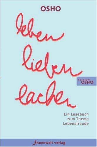 Leben. Lieben. Lachen von Osho (3. März 2003) Taschenbuch