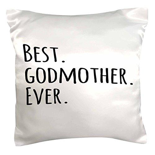 Best Godmother Ever Pillow Case