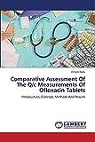 Comparative Assessment Of The Q/c Measurements Of Ofloxacin Tablets