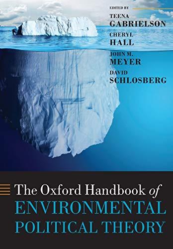 The Oxford Handbook of Environmental Political Theory