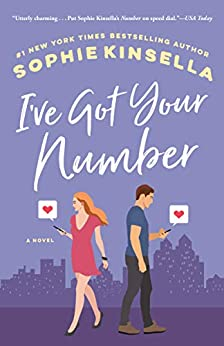 I've Got Your Number: A Novel by [Sophie Kinsella]