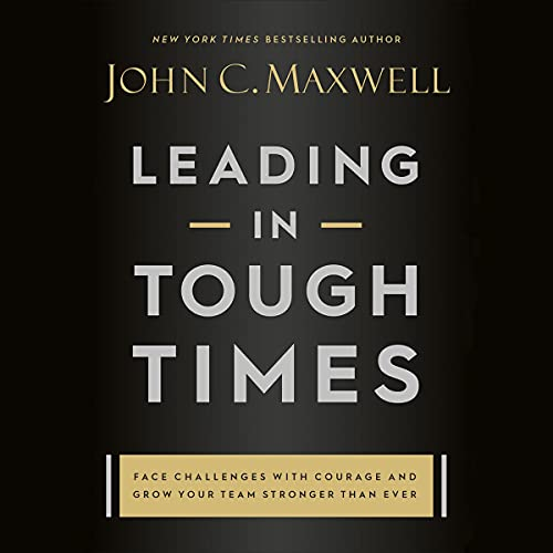 Leading in Tough Times cover art