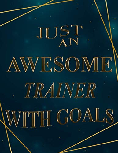 Just An Awesome trainer With Goals: 2021-2022 Monthly Calendar Planner | Two Year Planner| 24 Months Calendar Schedule Agenda Logbook| (Gift For trainer)