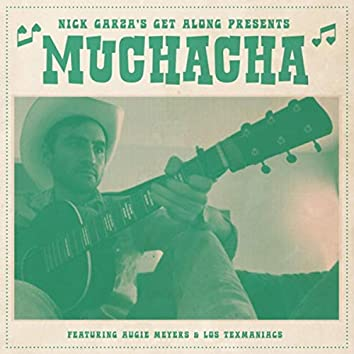 Muchacha (feat. Augie Meyers & Los Texmaniacs)