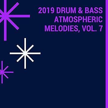 2019 Drum & Bass Atmospheric Melodies, Vol. 7