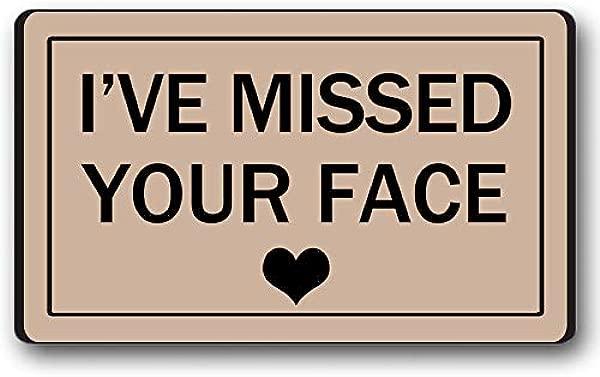 我错过了你的脸门垫你好欢迎垫可爱定制独特地毯入口标志有趣地垫门垫防滑 30 乘 18 英寸可机洗室内户外