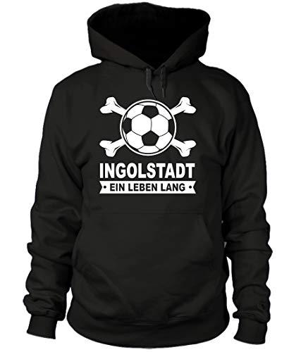 shirtloge - Ingolstadt - EIN Leben Lang - Fan Kapuzenpullover - Schwarz - Größe S