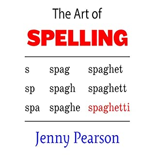 The Art of Spelling                   By:                                                                                                                                 Jenny Pearson                               Narrated by:                                                                                                                                 Gracia Gillund                      Length: 6 hrs and 41 mins     Not rated yet     Overall 0.0