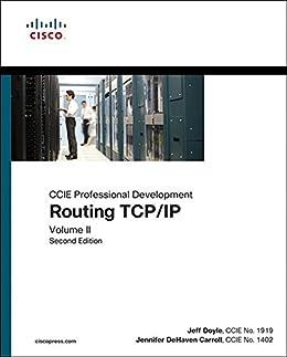 [Doyle Jeff]のRouting TCP/IP, Volume II: CCIE Professional Development: CCIE Professional Development (English Edition)