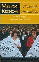 Mebyon Kernow & Cornish Nationalism: Concise History