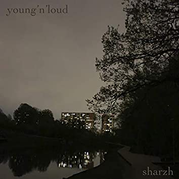 Young'n'loud