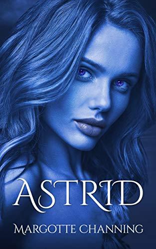 ASTRID: Reeditada 2020: Una historia de Amor, Romance y Pasión de Vikingos (Los Vikingos de Channing nº 6) eBook: Channing, Margotte: Amazon.es: Tienda Kindle