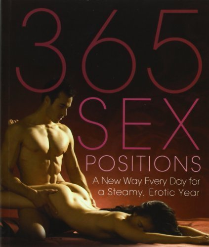 365 Sex Positions by Amorata Press (2009) Paperback