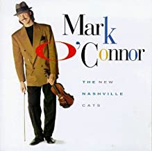 The New Nashville Cats by Mark O'Connor (1991-04-16)