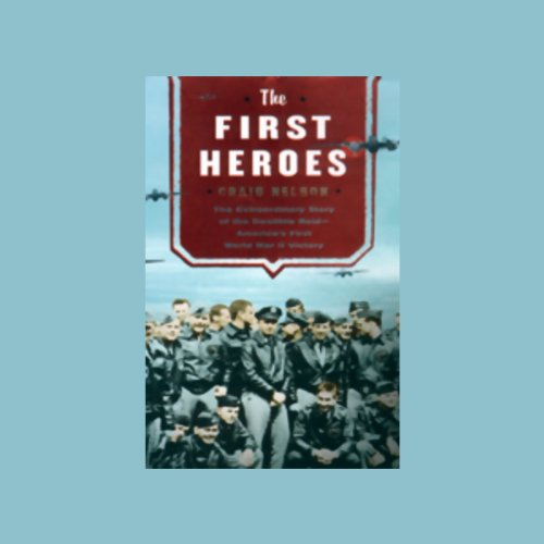 The First Heroes audiobook cover art