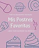 Mis Postres Favoritos: Cuaderno XL Para Escribir Tus Recetas de Repostería; color: Helado de Arándanos (Libro de Recetas en Blanco)