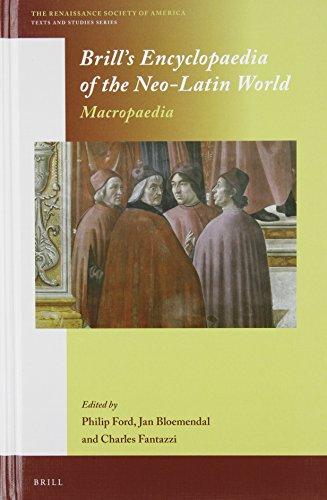 Brill's Encyclopaedia of the Neo-Latin World (2 Vols.) (The Renaissance Society of America, Band 3)