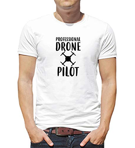 LumaShirts Professional Drone Pilot Funny Quote Fly_001228 T-Shirt Birthday For Him 2XL Man White